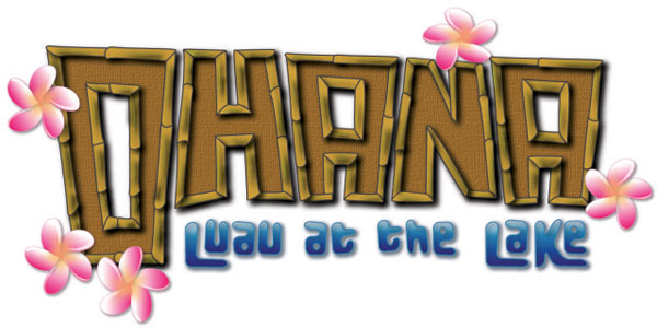 Ohana Luau at the Lake