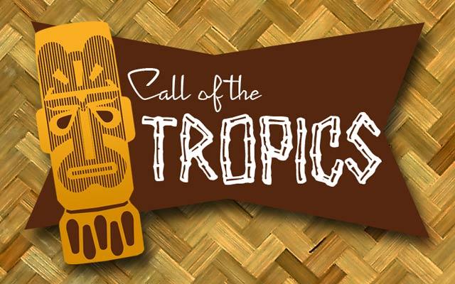 Call of The Tropics: A Celebration of Tiki