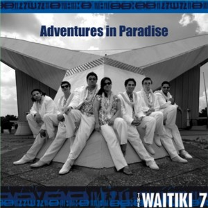 The Waitiki 7: Adventures in Paradise