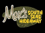 Max's South Seas Hideaway